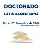 Imagen Doctorado en Literatura Latinoamericana: Cursos 1° Semestre 2014