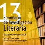"""Imagen ESCUELA DE VERANO 2018: """"13 SEMINARIO DE INVESTIGACIÓN LITERARIA"""""""